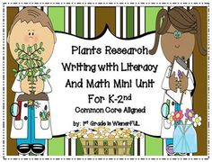 Plants Writing Unit w/Literacy+Math for k-2.  There are TWO Freebies in Download preview!  TWO!!!  FREEBIES!!!
