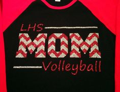 Volleyball Mom Shirt. It would have to say FBS.