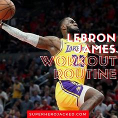 LeBron James Workout: Learn how LeBron James trains and the workout and diet he uses to prepare to become The King of The NBA. Calisthenics Workout, Plyometrics, Leg Press, Bench Press, Lebron James Workout, Pyramid Training, Barbell Deadlift, Superhero Academy, Celebrity Workout