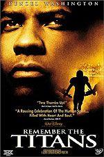 Remember the Titans ~ Denzel Washington