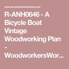 R-ANH0646 - A Bicycle Boat Vintage Woodworking Plan - WoodworkersWorkshop® Online Store