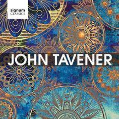 John Tavener - A Signum Tribute