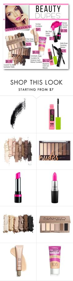 """""""Beauty Dupes"""" by lalalaballa22 ❤ liked on Polyvore featuring beauty, Maybelline, Urban Decay, Rimmel, MAC Cosmetics, Bobbi Brown Cosmetics and beautydupes"""
