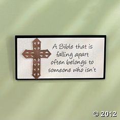 """""""A Bible That Is Falling Apart"""" Plaque: A Bible that is falling apart, often belongs to someone who isn't."""