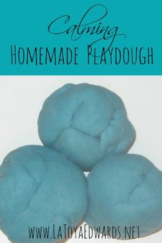 Calming Homemade Playdough recipie: great for children with special needs and keeping those hands busy.