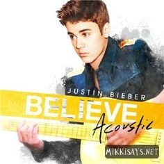 Believe Acoustic is almost here!