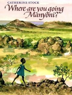 This is one of my favorites. The paintings are beautiful. The story is simple but really shows how different life can be across the world. The author/artist traveled to Zimbabwe and came back with this book. How inspiring.