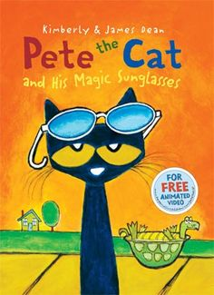 7c2076a269c9 Pete the Cat and His Magic Sunglasses by James Dean. Leelo