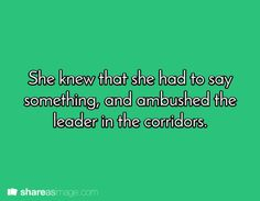 But once she had caught the general, her voice left her and she had no idea what she was to say.