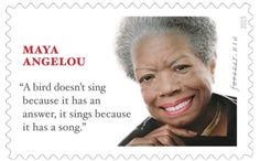 The U.S. Postal Service is honoring writer Maya Angelou with a Forever Stamp.