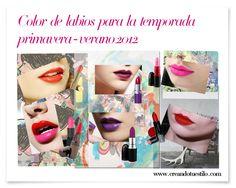 Color de labios la temporada pv2012  http://creandotuestilo.com/2012/02/27/tendencias-de-maquillaje-primavera-verano-2012-labios-electricos/