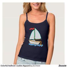 Colorful Sailboat 1 Ladies Apparel