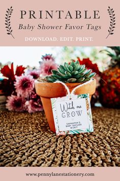 """This Tropical themed """"Watch me Grow"""" printable Tag is the perfect addition to your Succulent, Herb or other plant favors for your Baby Shower guests as a Thank you for attending your special day. Simply Edit in Adobe Reader, Print, Cut out and attach to your favor with ribbon or twine!"""