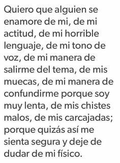 Quiero que alguien se enamore de mi Sad Quotes, Love Quotes, Love Phrases, Sad Life, Spanish Quotes, Motivation, Sentences, Texts, Positivity