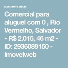 Comercial para aluguel com 0 , Rio Vermelho, Salvador - R$ 2.015, 46 m2 - ID: 2936089150 - Imovelweb