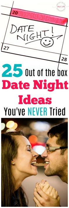 25 unique date night ideas you've NEVER tried! including date night ideas cheap and date night ideas for married couples or dating couples!