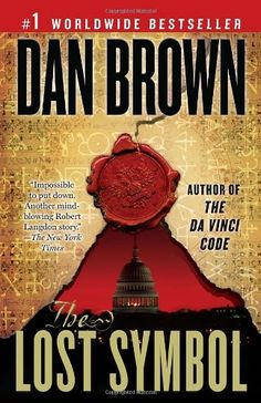 """WASHINGTON, DC: """"The Lost Symbol"""" by Dan Brown. In this story of espionage, conspiracies, and buried American secrets, """"The Da Vinci Code"""" author Dan Brown has done it again. Brown's beloved character Robert Langdon returns in his latest thriller, this time chasing down his mentor's kidnapper in D.C. while trying to decode five puzzling symbols linked to the Free Masons that could be the key to rescuing his mentor."""