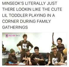 Xiumin is the hot daddy. Minseok is the cute toddler. Im dead.