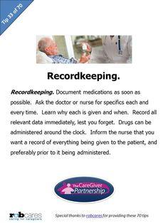 Tip #33 of 70 Tips for Caregivers  http://www.caregiverpartnership.com/