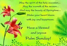 Check out an awesome collection of Happy Palm Sunday Images Easter Sunday Pictures, Quotes Bible Verses & Palm Sunday Messages Cards Wishes Greetings. Sunday Greetings Images, Sunday Messages, Sunday Wishes, Wishes Messages, Morning Messages, Palm Sunday Quotes, Happy Palm Sunday, Sunday Pictures, Sunday Images