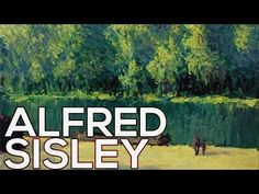 Alfred Sisley: A collection of 419 works (HD) - YouTube