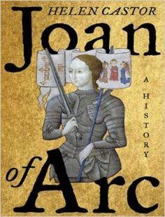 Joan of Arc: A History (DC103 .C37 2015)