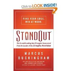 Marcus Buckingham. Great Assessment for every business professional!