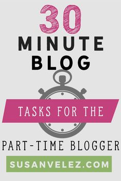 As a new blogger, finding the time for blogging can be hard. If you want your blog to grow, here are some blogging tasks you can do in 30 minutes. Overtime, you will see your blog grow without spending all day on it.https://susanvelez.com/no-time-for-blogging-30-minute-tasks-that-will-grow-your-blog/