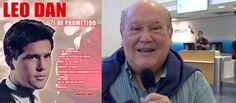 !Sabias que Juan Gabriel fue corista de Leo Dan! Leo Dan nos lo cuenta todo: además hará holograma con Juan Gabriel y próximamente estará en ...