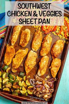 Oven Vegetables, Chicken And Vegetables, Veggies, Sheet Pan Suppers, Southwest Chicken, Chicken Meal Prep, Cooking Recipes, Healthy Recipes, Tortillas