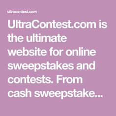 Online sweepstakes instant win uk trip