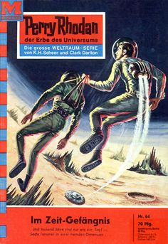 """Perry Rhodan - No. 64: Prisoner Of Time - by Clark Darlton: Cover artowkr by """"Johnny"""" Bruck: Was US issue #56"""