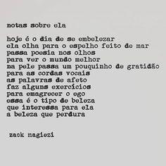 """""""Beleza.                                               #zackmagiezi                                   #notassobreela                                                         Boa noite."""""""