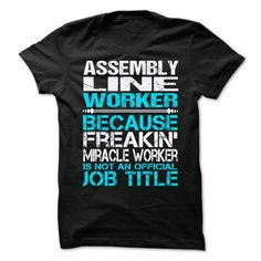 (Deal Tshirt 1hour) Awesome Tee For Assembly Line Worker [Tshirt Best Selling] Hoodies, Funny Tee Shirts
