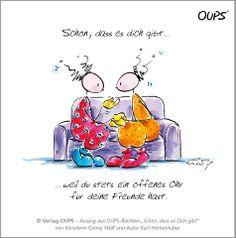 Liebenswerte Gedanken - PIC 021 | OUPS | Pinterest