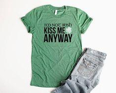 7431848129e St Patricks Day Shirt Unisex Kiss Me I m Irish Shirt St Patricks Day Tee  Shamrock Womens Shirts St P