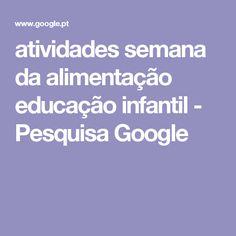 atividades semana da alimentação educação infantil - Pesquisa Google