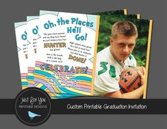 This Oh the Places inspired graduation invitation can be customized as Hell Go, Shell Go, or Theyll go and it will set the tone for a special celebration before your graduate is off to great places, before theyre off and away!  Available for high school, jr. high, kindergarten and preschool graduations but please feel free to suggest alternate wording for any other graduation or occasion! Included is a FREE printable CLASS OF 20XX file for the backside should you choose to print double…
