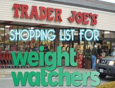 Trader Joe's Shopping List for Weight Watchers with SmartPoints – Healthy To Fit