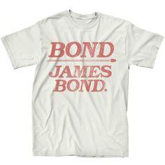 Bond James Bond Men's Tee...of course I want a Men's shirt, what else is new lol