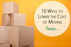 10 Ways to Lower the Cost of Moving :: Mint.com/blog