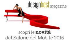 Designbest Magazine, a project of Webmobili   Desigmbest Magazine è un progetto di Webmobili   Scopri le novità del salone del mobile di Milano 2015  