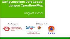 Modul: Cara Mengumpulkan Data Spasial dengan OpenStreetMap (OSM) [Tingkat Dasar]