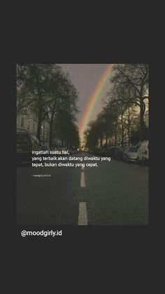 Quotes Rindu, Story Quotes, Heart Quotes, Qoutes, Love Quotes, Muslim Quotes, Islamic Quotes, Reminder Quotes, Quotes Indonesia