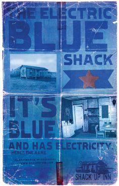 The Electric Blue Shack.  Shack Up Inn.  Clarksdale, Mississippi.  Maris, West & Baker Advertising.    http://www.facebook.com/MarisWestBaker    https://twitter.com/#!/MarisWestBaker