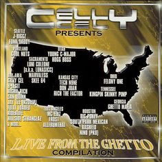 VA-Celly Cel Presents Live From The Ghetto Compilation-WEB-2001-ENRAGED iNT