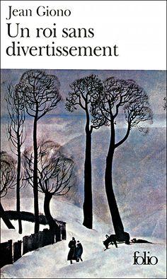 Un Roi sans divertissement de Jean Giono. Giono est venu dans le Trièves et a écrit quelques romans dans ces paysages magnifiques. Un roi sans divertissement vous emmènera à Lalley, Chichiliane... Un livre accessible pour tous