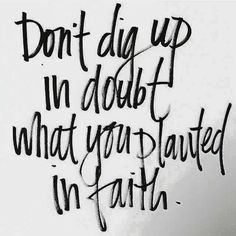 The devil is a liar. but he is loud! Now faith is the substance of things hoped for, the evidence of things not seen. Bible Quotes, Me Quotes, Motivational Quotes, Inspirational Quotes, Faith Quotes, Moving Quotes, Strength Quotes, Food Quotes, Biblical Quotes