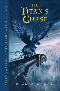 Percy Jackson: The Titan's Curse, Book 3 of the Percy Jackson & The Olympians Series By Rick Riordan #books #movies #yalit
