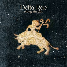 Carry the Fire, by Delta Rae. Design by Stephen Walker